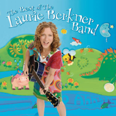 The Best of the Laurie Berkner Band (Deluxe Edition)