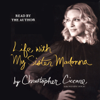 Life with My Sister Madonna - Christopher Ciccone & Wendy Leigh