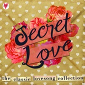 Secret Love - The Classic Love Song Collection (90 Classic songs and ballads)
