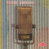 Reggae Recall: Positive Vibrations
