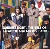 Darkest Light - The Best of Lafayette Afro-Rock Band