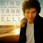 These Are the Days Gino Vannelli Ustaw na granie na czekanie