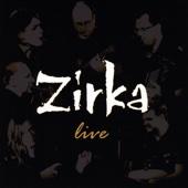 Zirka Live