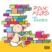 Pink Floyd for Babies