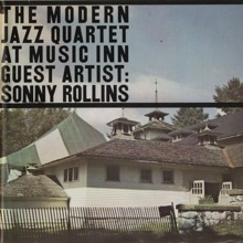 Live At Music Inn With Sonny Rollins, The Modern Jazz Quartet