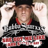 She Got Me Like (Ahh S***) [feat. Ray J] - Single cover art