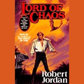 Robert Jordan - Lord of Chaos: Book Six of the Wheel of Time (Unabridged)  artwork