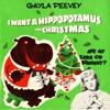 I Want a Hippopotamus for Christmas - Gayla Peevey mp3
