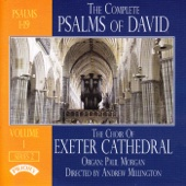The Complete Psalms of David (Series 2) Volume 1 - The Choir Of Exeter Cathedral, Andrew Millington & Paul Morgan