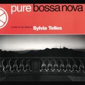Pure Bossa Nova: Sylvia Telles