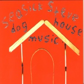 Dog House Music - Seasick Steve