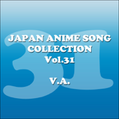 Japan Animesong Collection, Vol. 31 (Anison Japan)