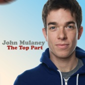The Top Part - John Mulaney Cover Art