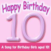 Happy Birthday – Girl Age 10