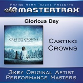 Glorious Day (Living He Loved Me) [Medium Key Performance Track Without Background Vocals]