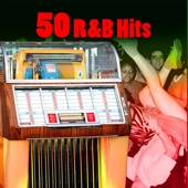 50 R&B Hits (Re-Recorded / Remastered Versions)