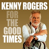 But I Know I Love You (Digitally Remastered) - Kenny Rogers