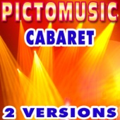 Cabaret (Instrumental Version) [Karaoke Version] - Pictomusic Karaoké