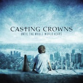 Glorious Day (Living He Loved Me) - Casting Crowns Cover Art