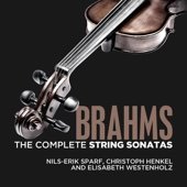 Brahms: The Complete String Sonatas