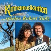 Die Kirmesmusikanten Spielen Robert Stolz