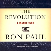 The Revolution: A Manifesto (Unabridged) - Ron Paul Cover Art