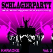 Schlagerparty, Vol. 2 (Premium Karaoke Version mit Background Gesang)