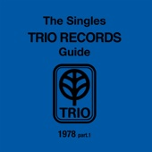 THE SINGLES TRIO RECORDS GUIDE 1978 part.1 - Various Artists