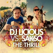 DJ Licious & Sakso - The Thrill (Saksomental Radio Mix) artwork