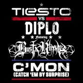 C'mon (Catch 'Em By Surprise) [Tiësto vs. Diplo] [feat. Busta Rhymes] - Single cover art
