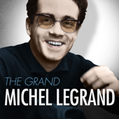 The Grand Michel Legrand