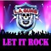 Let It Rock, L.A. Guns