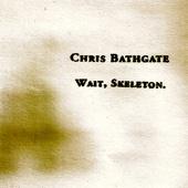 Wait, Skeleton. - EP cover art