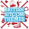 British Sitcom Themes, The City of Prague Philharmonic Orchestra, London Music Works & The London Ensemble