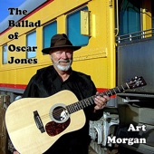 The Ballad of Oscar Jones - Art Morgan