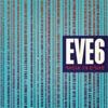 Speak In Code (Deluxe Edition), Eve 6