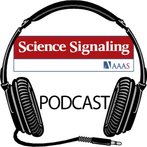 Science Signaling Podcast