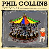 Phil Collins for Babies