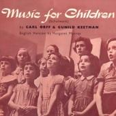 Music for Children (Schulwerk) by Carl Orff