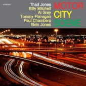Motor City Scene (with Billy Mithchell, Al Grey, Tommy Flanagan, Paul Chambers & Elvis Jones) - Thad Jones