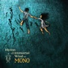 Buy Hymn to the Immortal Wind by MONO on iTunes (Alternative)
