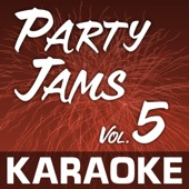 Karaoke: Party Jams Vol. 05