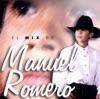 El Mix De Manuel Romero, Manuel Romero
