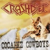 Cocaine Cowboys - Single, Crashdïet