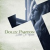 Letter to Heaven: Songs of Faith & Inspiration, Dolly Parton