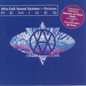 Release (Masters At Work Main Mix) - Afro Celt Sound System