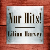 Lilian Harvey - Nur Hits!