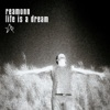 Life Is a Dream - Single, Reamonn