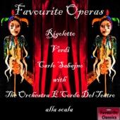 Favourite Operas: Rigoletto - Orchestra E Coro Del Teatro Alla Scala & Carlo Sabajno
