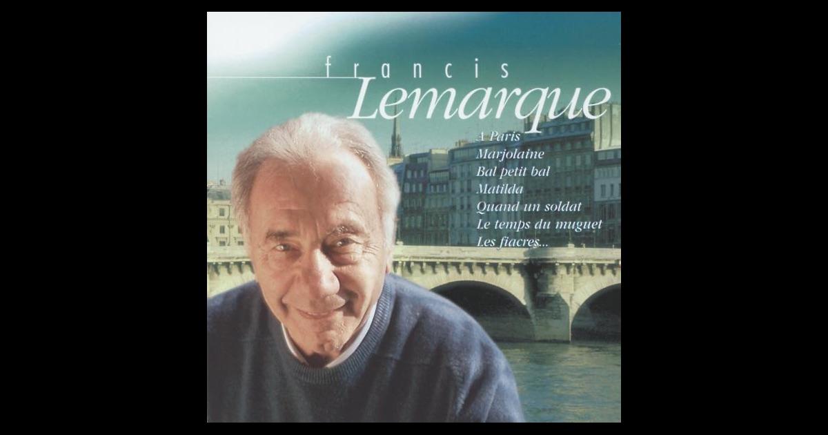 Francis Lemarque - Les Chemins De Pierre